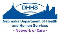 DHHS - Nebraska Department of Health and Human Services - Network of Care
